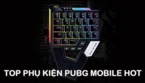 Top phụ kiện PUBG Mobile giá rẻ