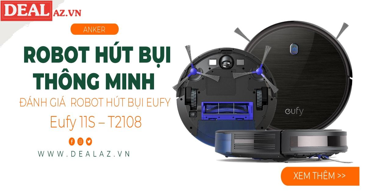 Đánh giá Robot Hút Bụi Eufy 11S - T2108