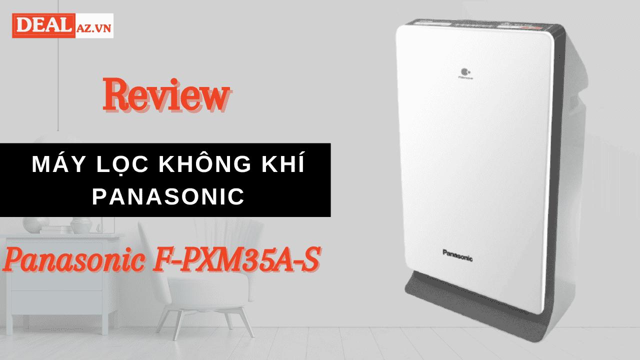 Review Máy Lọc Không Khí Panasonic F-PXM35A-S - Bạc - Hàng Chính Hãng