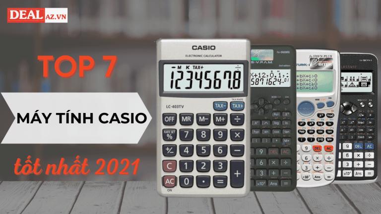 Top 7 máy tính Casio tốt nhất 2021