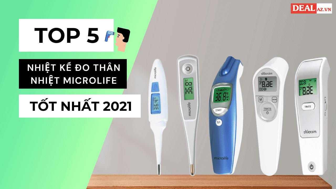 Top 5 nhiệt kế đo thân nhiệt Microlife tốt nhất 2021