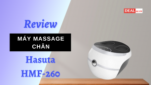 Review Máy Massage Chân Hasuta